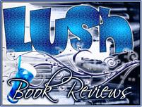 Lush Book Reviews